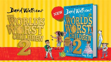 Children S Book 2 the world s worst children 2 the new book by no 1 bestselling author david walliams is out