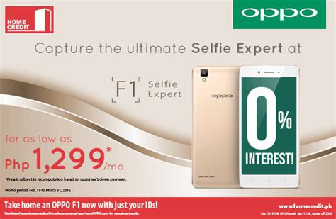 get the all new oppo f1 at 0 interest from home credit