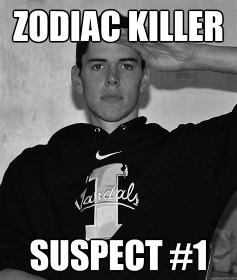 Misc Memes - zodiac killer suspect 1 misc quickmeme