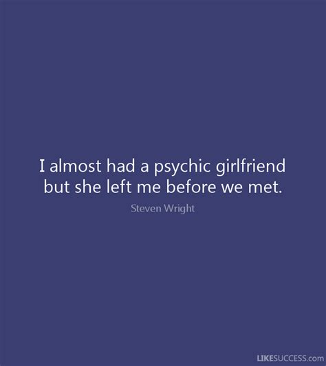 libro before she met me i almost had a psychic girlfriend but sh by steven wright like success