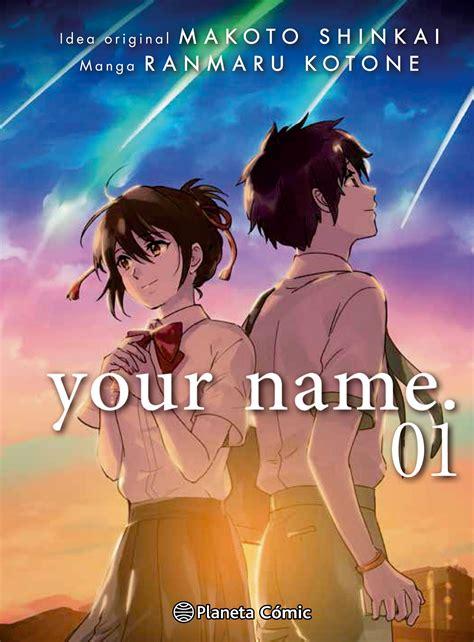 your name vol 1 your name anuncia adaptaci 243 n de la pel 237 cula your name