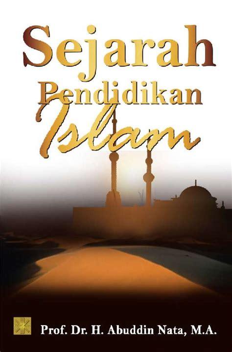 Bahagia Sekarang Menikah Kemudian Oleh Nur Afifah Hasbi Nasution sejarah pendidikan islam book by prof dr h abuddin nata ma scoop