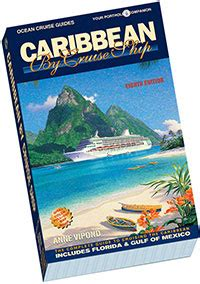 caribbean by cruise ship 8th edition the complete guide to cruising the caribbean cruise guides books cruise guides caribbean by cruise ship