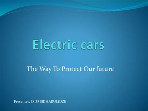 Electric Vehicles Ppt Slideshare Electric Cars
