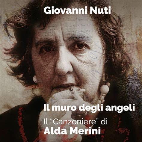 Cd Alda Terakhir Untukmu 1 il muro degli angeli il canzoniere di alda merini cd1