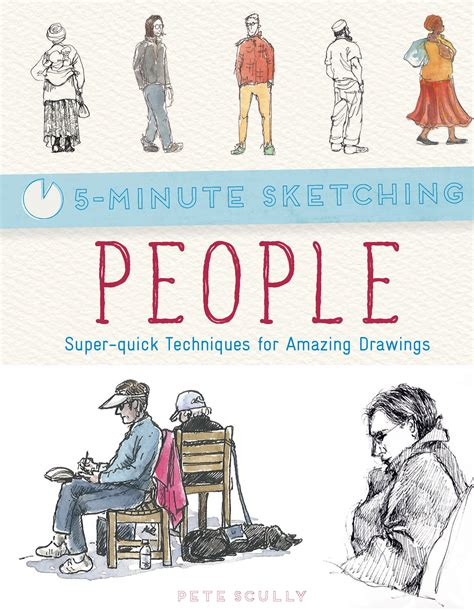 libro five minute sketching people five minute sketching people by pete scully