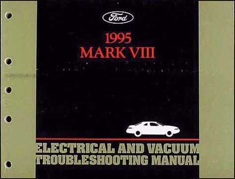 car service manuals pdf 1995 lincoln mark viii navigation system 1995 lincoln mark viii electrical and vacuum troubleshooting manual