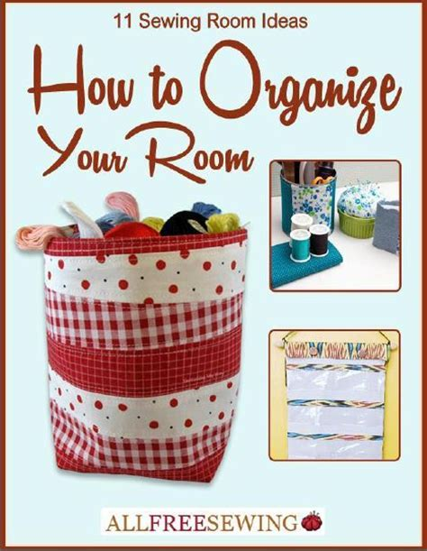 how to organize your room 11 sewing room ideas how to organize your room