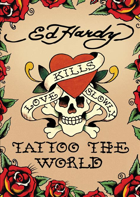 ed hardy tattoo the world an intimate glimpse into the
