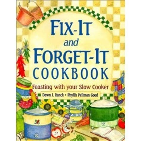 the fix and go crock pot cookbook the complete guide of cooker for your family at any occasion with 101 easy and delicious crock pot recipes pot cookbook easy crock pot cookbook books best crock pot cookbook in print recipe books