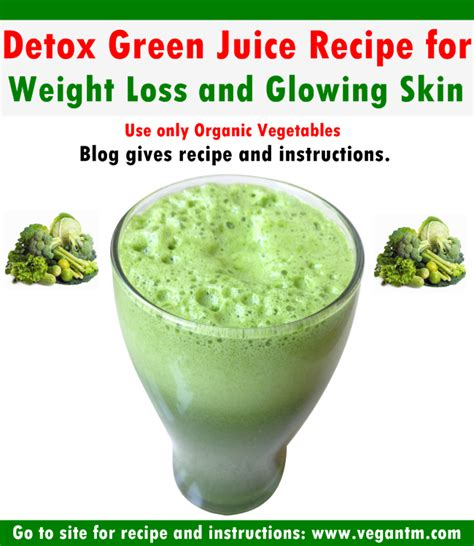 Detox Diet Vegetarian Weight Loss by Detox Green Juice Recipe For Weight Loss And Glowing Skin