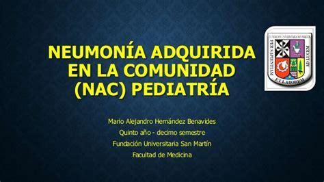 neumonia adquirida en la comunidad nac neumonia adquirida en la comunidad pedi 225 trica