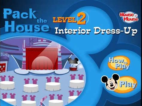 disneys house of mouse commercial disney s house of mouse pack the house level 2 interior dress up game youtube