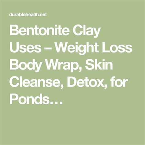 Bentonite Clay Detox Weight Loss by Best 25 Bentonite For Ponds Ideas On Swimming