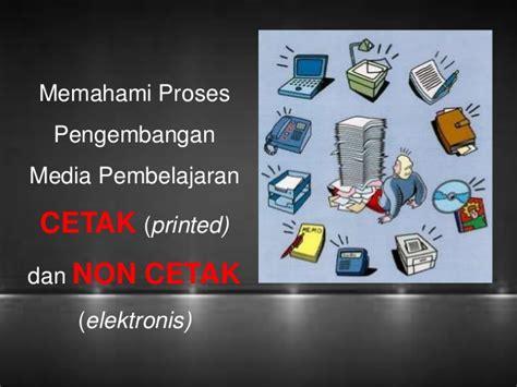 proses layout media cetak proses pengembangan media pembelajaran cetak printed dan