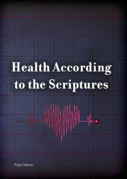 according to the scriptures the of in the dvd health according to the scriptures by paul nison