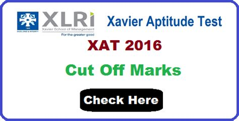 xat marks pattern xat 2016 cut off marks categoey wise and exam analysis