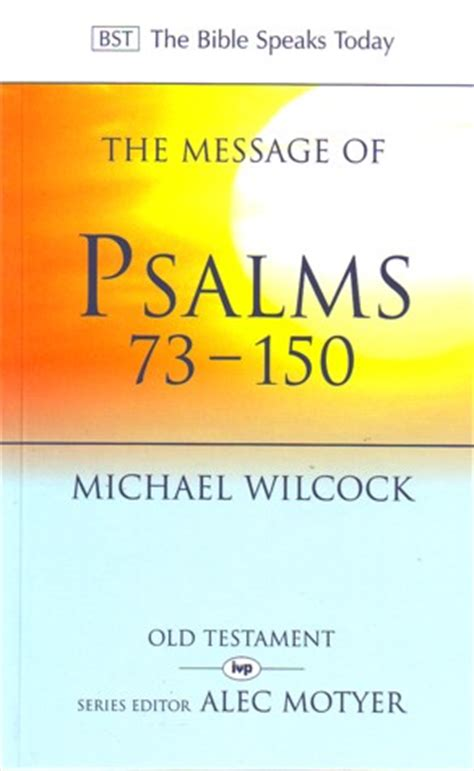 2 psalms psalms 73 150 teach the text commentary series books message of psalms 73 150 bst wilcock michael book
