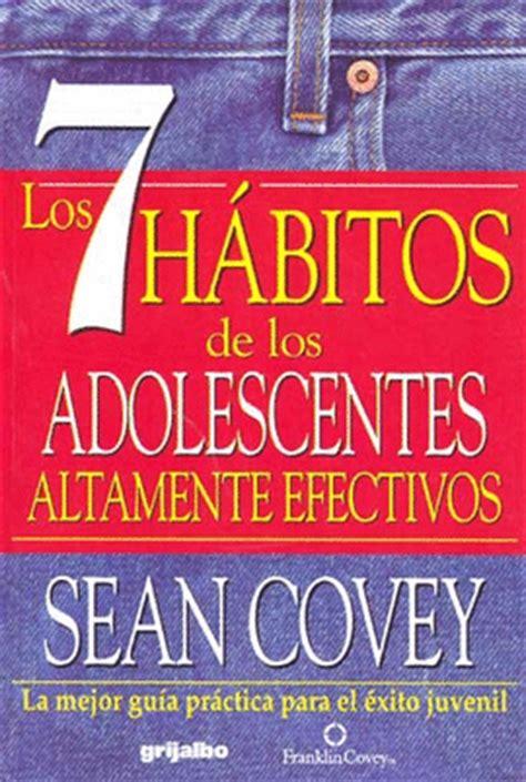 los 7 hã bitos para los gerentes the 7 habits for managers gerenciarse a si mismos guiar a otros desencadenar el potencial edition books los 7 habitos de los adolescentes librer 237 a virgo