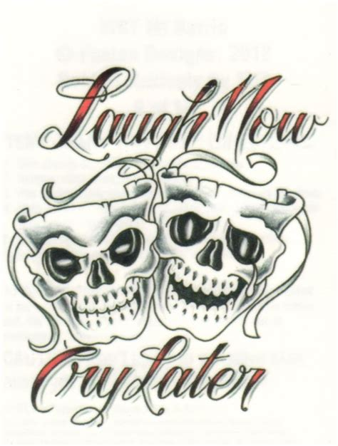 laugh now cry later tattoos designs laugh now cry later drama masks temporary made