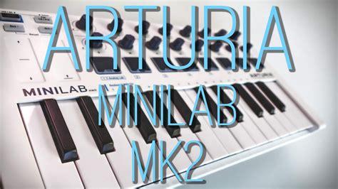 Arturia Minilab Mk2 arturia minilab mk2 revue review fr sub