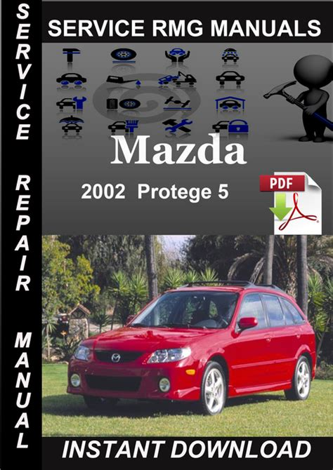 old car owners manuals 2002 mazda protege5 on board diagnostic system service manual mazda protege 5 maintenance manual mazda protege 5 2001 2002 2003 factory
