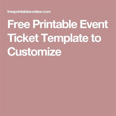 free printable banquet ticket template free printable event ticket template to customize