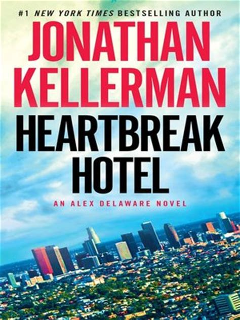 heartbreak hotel an alex delaware novel books fiction 183 overdrive ebooks audiobooks and for