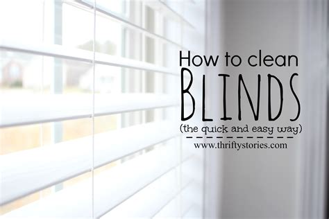 How Do You Clean L Shades by How To Clean Blinds The Easy Way Thrifty Stories