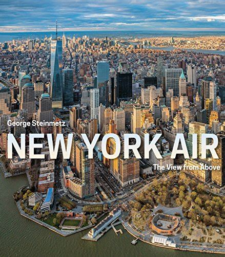 new york air the view from above libro de texto para leer en linea new york air the view from above