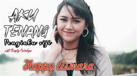 tenang happy asmara  happy asmara koplosip