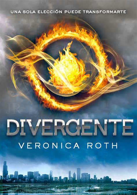 libro divergente divergent trilogy la vida en las p 225 ginas rese 241 a divergente divergente 1