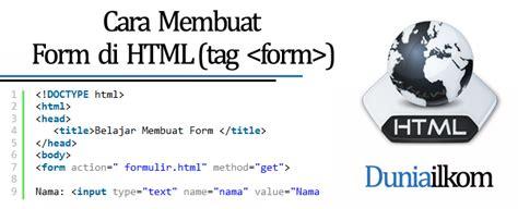 cara membuat form comment html belajar html dasar cara membuat form di html tag form