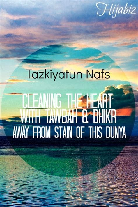 Tazkiyatun Nufs hijabiz what tazkiyatun nafs is 筰slam 筰s beaut筰ful the o jays islam and cleaning