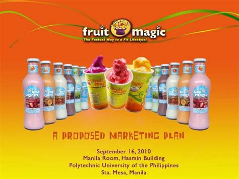 fruit magic marketing plan presentation by team fruitilicious
