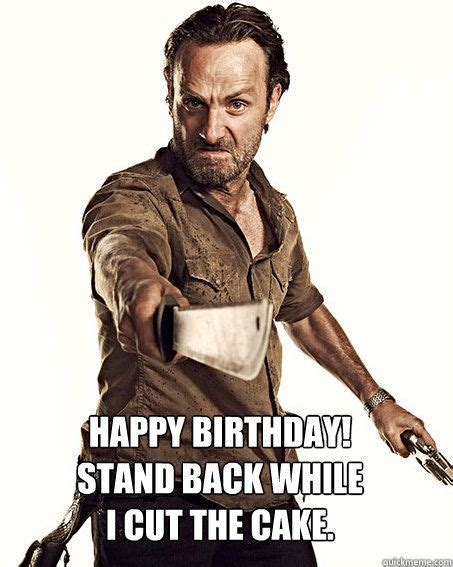 Walking Dead Birthday Meme - 1000 ideas about happy birthday walking dead on pinterest