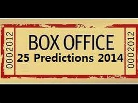 Box Office Forecast by 2014 Hits Flops Box Office Predictions