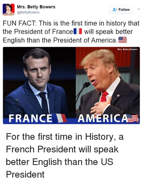 emmanuel macron fun facts mrs betty bowers follow fun fact this is the first time in