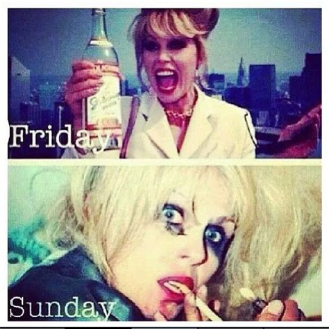 Ab Fab Meme - ab fab friday to sunday best shows ever fun times