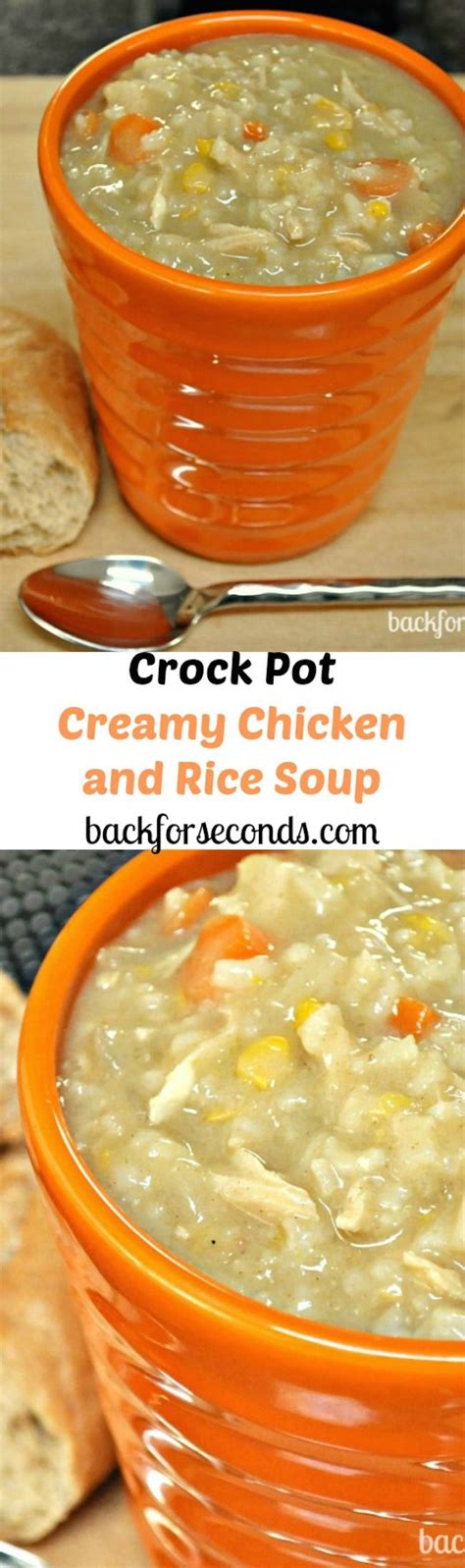 easy crock pot creamy chicken and rice soup main dishes pinterest cold weather put