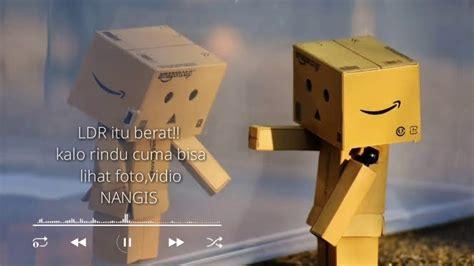 status wa sedih ldr story wa sedih youtube