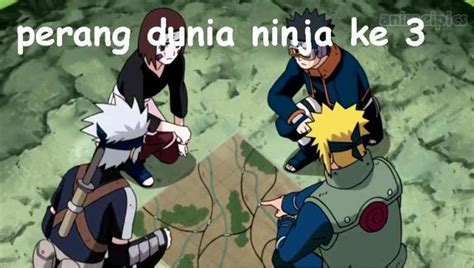 naruto perang dunia ke 5 keterangan tentang perang dunia ninja ke tiga di naruto