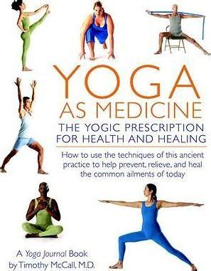 yogic tools for recovery a guide for working the twelve steps books as medicine timothy b mccall 9780553384062