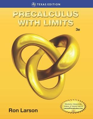 precalculus with limits, texas edition book by professor