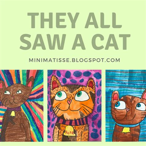 they all saw a mini matisse they all saw a cat two way to create