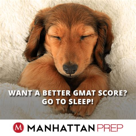 12 Month Mba No Gmat by Want A Better Gmat Score Go To Sleep Gmat