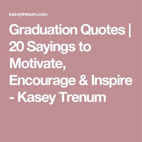 printable graduation quotes 12 best images about high school graduation on pinterest