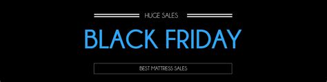 black friday bed sales black friday mattress sales 2015 sleepopolis