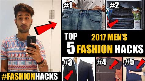 5 And Style Tips You Must About by 2017 Top 5 Mens Fashion Hacks Mens Fashion Tips In