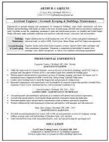 Building Maintenance Manager Sle Resume by Resume Sle For Facilities And Building Maintenance Grounds Keeper Landscaper
